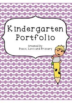 kindergarten portfolio  peace love  primary tpt