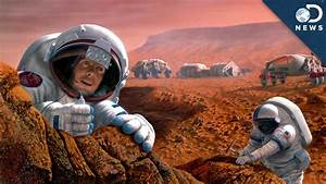 Would You Want To Live On Mars? - YouTube