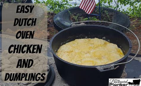 dutch oven chicken  dumplings  backyard pioneer