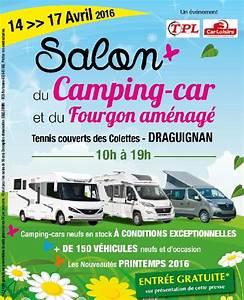 Salon Camping Car Paris 2016 : salon du camping car de draguignan du 14 au 17 avril 2016 ~ Medecine-chirurgie-esthetiques.com Avis de Voitures