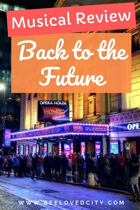 Fans of 1985 pop culture phenomenon back to the future strapped themselves in for one of the first performances of the new musical version in manchester this week. Back to the future Musical Review, Manchester - BeeLoved City in 2020 | Back to the future ...