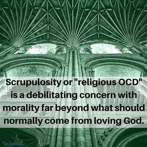 scrupulosity      overcome