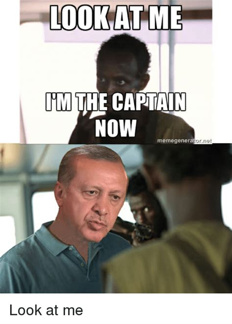 Look At This Meme - look at me the captain now memegeneratornet look at me funny meme on sizzle
