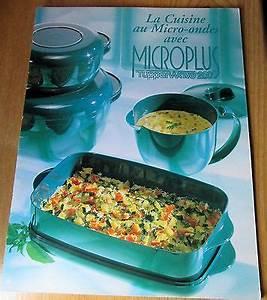 Cuisine Au Micro Onde : tupperware livre la cuisine au micro ondes avec microplus ~ Nature-et-papiers.com Idées de Décoration