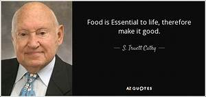S  Truett Cathy Quote  Food Is Essential To Life