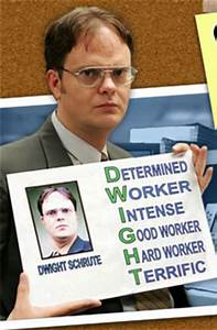 Best Work Advic... Good Dwight Quotes