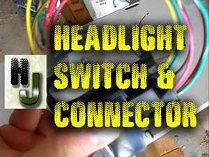 Jeep Headlight Switch  U0026 Connector Repair