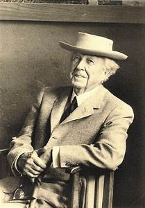 "The World is Not Enough: Frank Lloyd Wright -""the greatest ..."