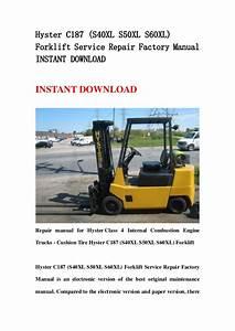 Hyster C187  S40xl S50xl S60xl  Forklift Service Repair