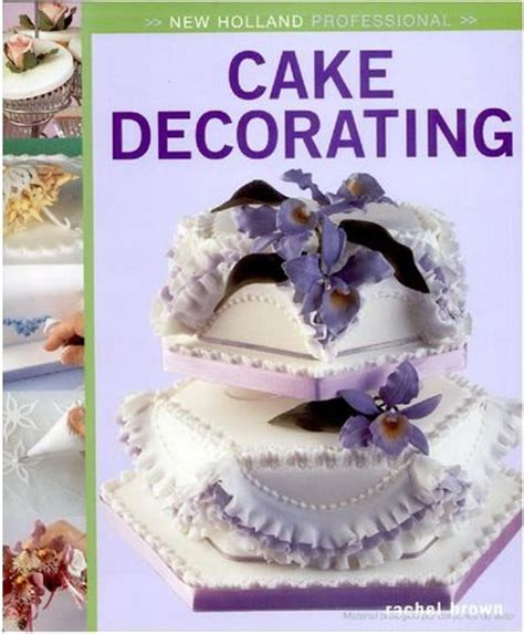 Cake Decorating Books Pdf by Brown New Professional Cake Decorating