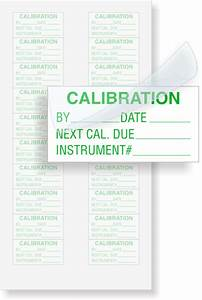 calibration by date next cal due instrument green With custom calibration labels