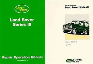 Land Rover Series 3 Repair Operation Manual  U0026 Land Rover Series 3 Parts Catalog