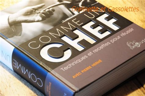 livre de cuisine grand chef comme un chef grelinette et cassolettes