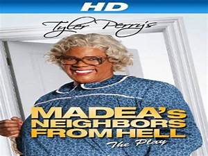 Download movie Tyler Perry's Madea's Neighbors From Hell ...