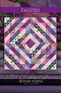 faceted quilt pattern robin pickens