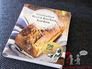 Brot Backen Glutenfrei : glutenfrei brot kuchen backen zoeliakie austausch 20180626 002 z liakie austausch ~ Frokenaadalensverden.com Haus und Dekorationen