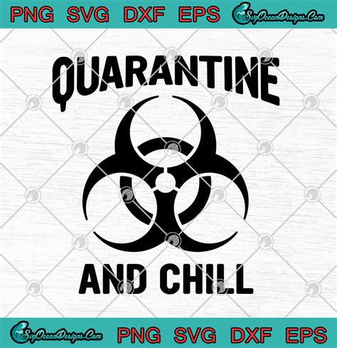 If you have any issues at all please message and i can get it resolved! Quarantine And Chill Coronavirus SVG PNG-Coronavirus 2020 ...