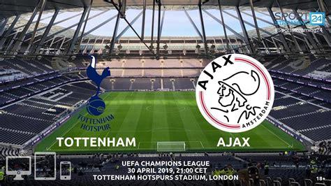 Tottenham v Ajax Live Stream Betting Odds ...
