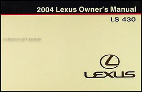 auto repair manual online 1989 lexus ls navigation system 2004 lexus ls 430 navigation system owners manual original