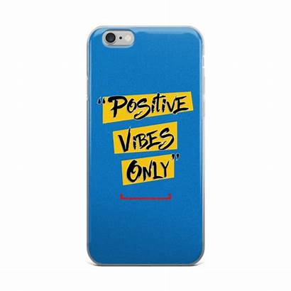 Vibes Positive Case 6s Iphone