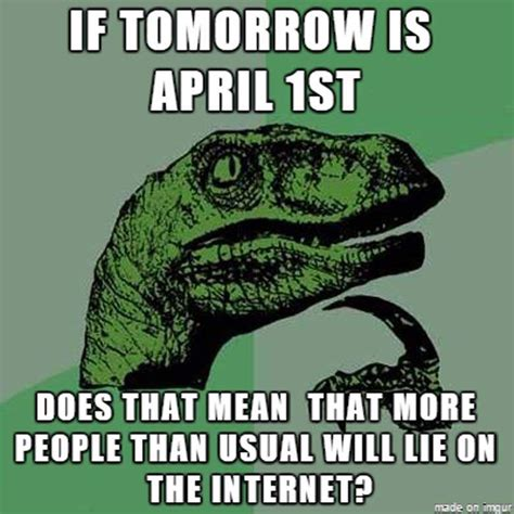 April Fools Day Meme - april fools day 2015 all the memes you need to see heavy com page 14
