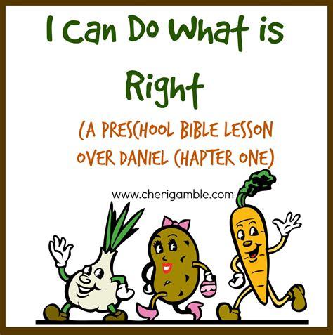 i can do what is right preschool bible lesson daniel 155 | cda6cbbd49d3a0254d66926b0afb541d