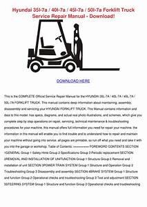 Hyundai 35l 7a 40l 7a 45l 7a 50l 7a Forklift Truck Service Repair Manual