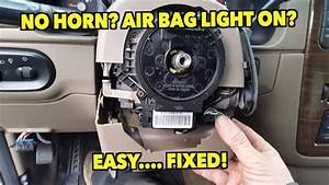 No Horn  Flashing Air Bag Light  Easy
