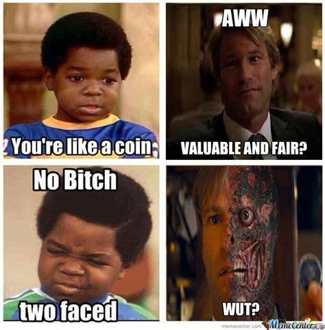Two Faced Meme - what you talkin bout two face by hawkeyederezzed meme center