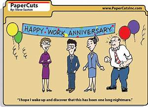 Funny Work Anni... Work Anniversary Funny Quotes