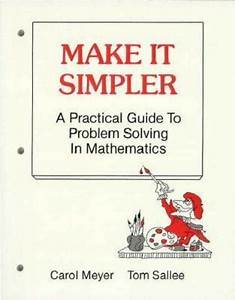 Make It Simpler   A Practical Guide To Problem Solving In