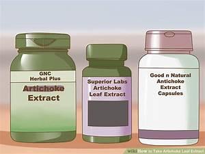 3 Ways To Take Artichoke Leaf Extract