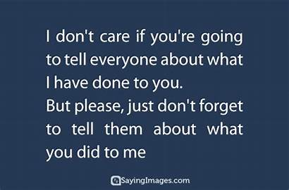 Care Quotes Dont Don Sayings Tell Funny