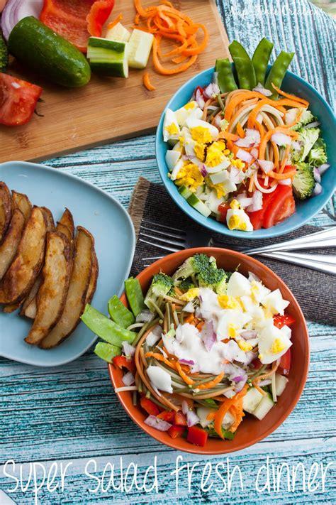 fresh dinner recipes super salad fresh dinner recipe nap time creations