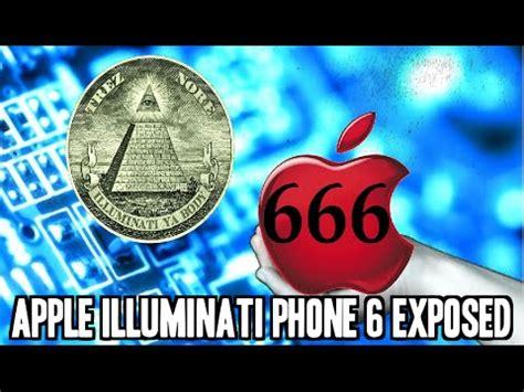 apple illuminati illuminati i phone 6 smart exposed viyoutube