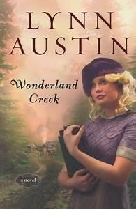 Wonderland Cree... Lynn Austin Quotes