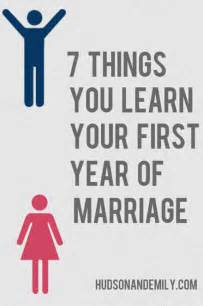 marital advice quotes 7 things you learn your year of marriage hudson