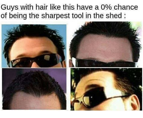 Sharpest Tool In The Shed Meme by Tools Memes Of 2017 On Sizzle Prescription