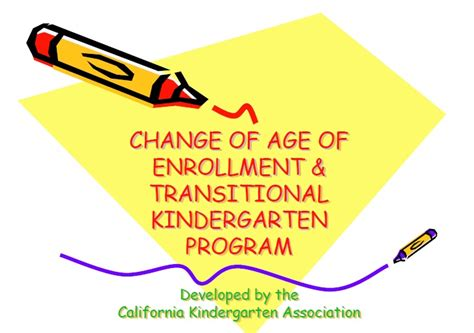 change of enrollment age and transitional kindergarten 542 | tkp