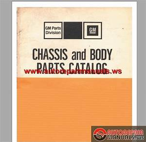 Gm Chassis And Body Parts Catalog Thru 1975