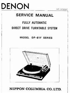 Denon Dp 61f Turntable System Service Manual Free Download