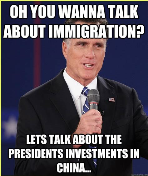 Immigration Memes - oh you wanna talk about immigration lets talk about the presidents investments in china