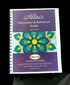 Baby Lock Altair Blta Sewing Machine Instructions User