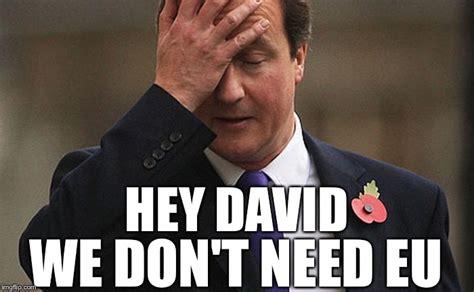 David Cameron Meme - david mcdaveface imgflip