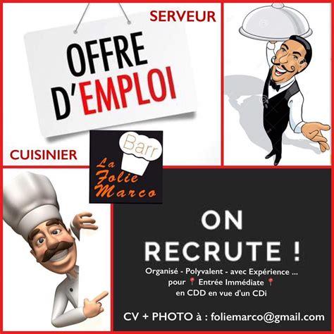 offre d emploi cuisine offre d emploi restaurant folie marco recrute