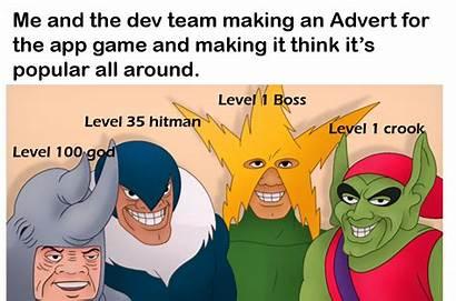 Boys Meme Nutshell Know Hitman Level Dev