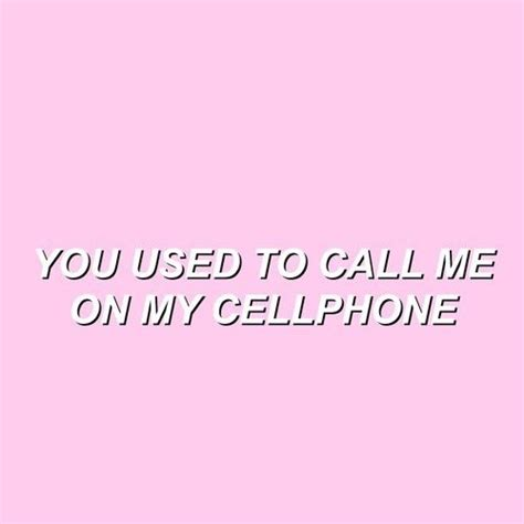 call me on my cell phone you used to call me on my cellphone pictures photos and