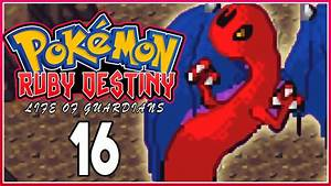 Pokemon Ruby Destiny 3 Life Of Guardians Part 16 Post Game