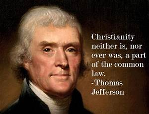 Gnu Atheism: Thomas Jefferson on Christianity and the law