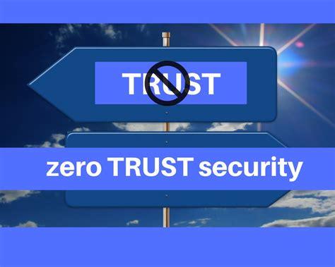 trust cybersecurity model  information technology